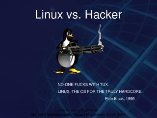 Linux vs. Hacker