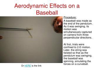 Aerodynamic Effects on a Baseball