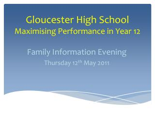 Gloucester High School Maximising Performance in Year 12