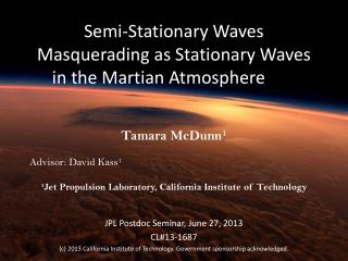 Semi-Stationary Waves Masquerading as Stationary Waves in the Martian Atmosphere