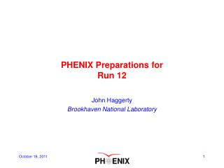 PHENIX Preparations for   Run  12