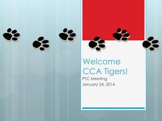 Welcome  CCA  Tigers!