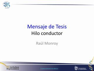 Mensaje de Tesis Hilo conductor