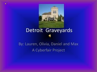 Detroit  Graveyards