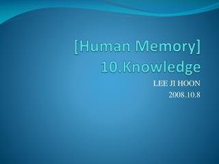 [Human Memory] 10.Knowledge