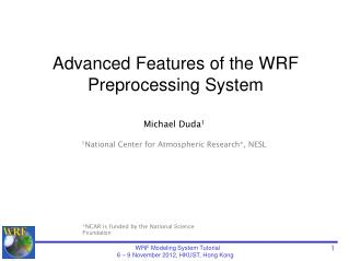 Advanced Features of the WRF  Preprocessing  System