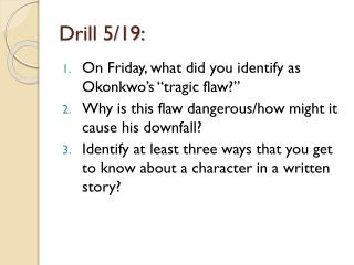 Drill  5/19: