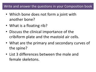 Which bone does not form a joint with another bone? What is a floating rib?