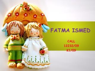 FATMA ISMED