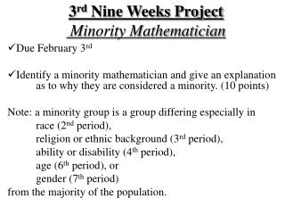 3 rd  Nine Weeks Project  Minority Mathematician