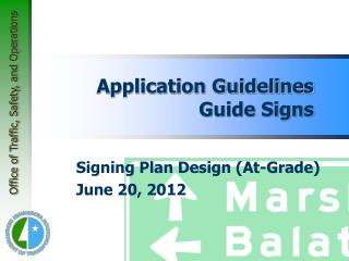 Application Guidelines Guide Signs