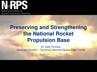Preserving and Strengthening the National Rocket Propulsion Base