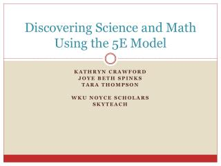 Discovering Science and Math Using the 5E Model