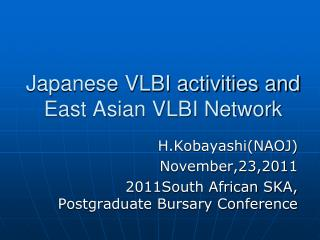 Japanese VLBI activities and   East Asian VLBI Network