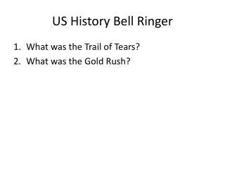 US History Bell Ringer