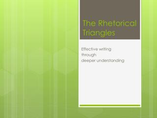 The Rhetorical Triangles