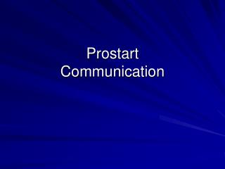 Prostart Communication
