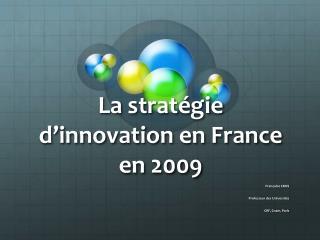 La strat�gie d�innovation en France en 2009