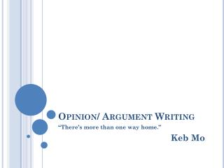 Opinion/ Argument Writing