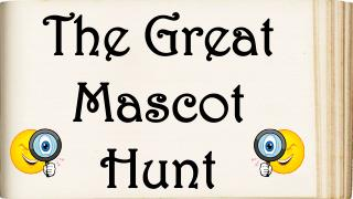 The Great Mascot Hunt