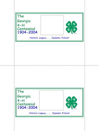 The Georgia 4-H Centennial 1904-2004 Historic Legacy...... Dynamic Future!