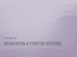 Developing a Positive Attitude