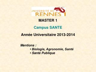 MASTER 1 Campus SANTE Année Universitaire 2013-2014