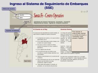Ingreso al Sistema de Seguimiento de Embarques (SSE)