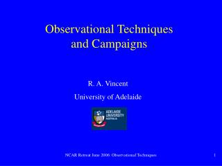Observational Techniques and Campaigns