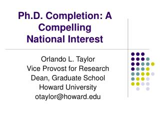 Ph.D. Completion: A Compelling  National Interest