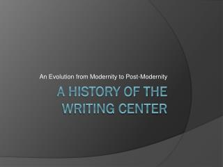 A History of the Writing Center