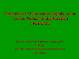 Prospects of Lubricants Supply to the Armed Forces of the Russian Federation