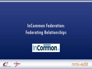 InCommon Federation:  Federating Relationships