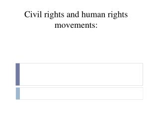 Civil rights and human rights movements: