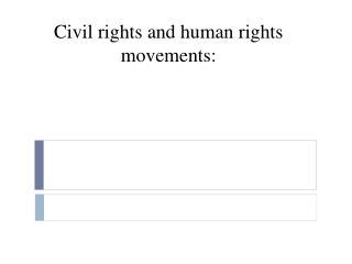 Civil rights and human rights movements: