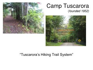 Camp Tuscarora ( founded 1952)
