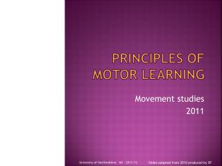Principles of Motor Learning
