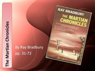 By Ray Bradbury pp. 31-72