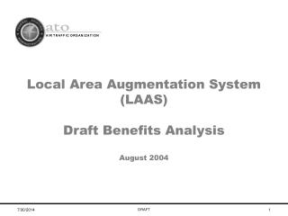 Local Area Augmentation System (LAAS)  Draft Benefits Analysis August 2004
