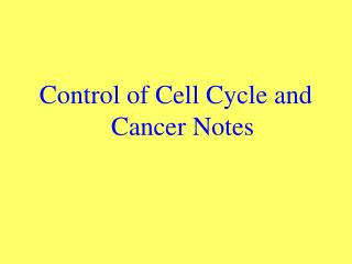 Control of Cell Cycle and Cancer Notes