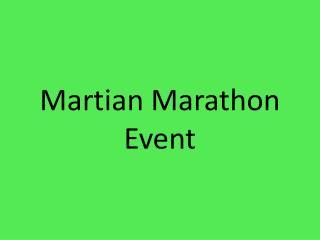 Martian Marathon Event