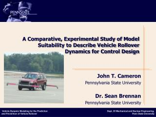 John T. Cameron Pennsylvania State University Dr. Sean Brennan Pennsylvania State University