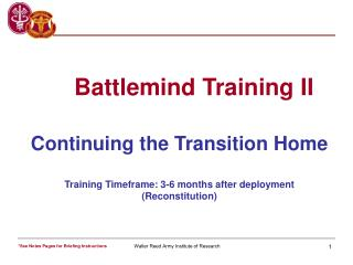 Continuing the Transition Home Training Timeframe: 3-6 months after deployment (Reconstitution)
