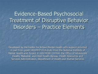 Evidence-Based Psychosocial Treatment of Disruptive Behavior Disorders   Practice Elements