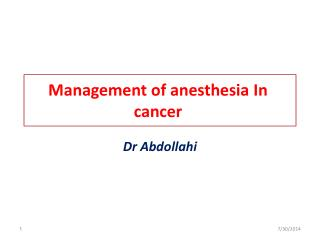 Management of anesthesia In cancer