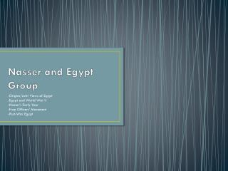 Nasser and Egypt Group