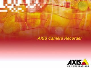 AXIS Camera Recorder