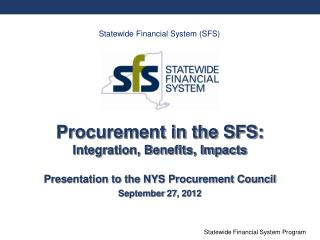 Procurement in the SFS: Integration, Benefits, Impacts