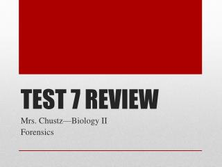 TEST 7 REVIEW