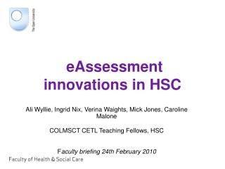 eAssessment innovations in HSC